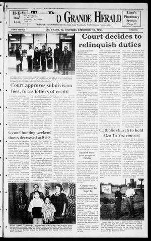 Primary view of object titled 'Rio Grande Herald (Rio Grande City, Tex.), Vol. 81, No. 43, Ed. 1 Thursday, September 15, 1994'.