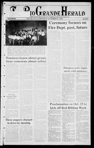 Primary view of object titled 'Rio Grande Herald (Rio Grande City, Tex.), Vol. 82, No. 42, Ed. 1 Thursday, October 19, 1995'.