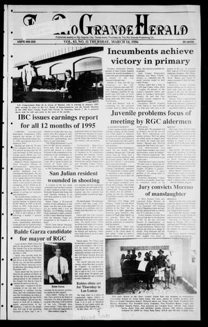 Rio Grande Herald (Rio Grande City, Tex.), Vol. 83, No. 11, Ed. 1 Thursday, March 14, 1996