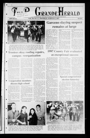 Rio Grande Herald (Rio Grande City, Tex.), Vol. 84, No. 11, Ed. 1 Thursday, March 13, 1997