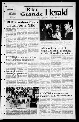 Primary view of object titled 'Rio Grande Herald (Rio Grande City, Tex.), Vol. 86, No. 21, Ed. 1 Thursday, May 27, 1999'.