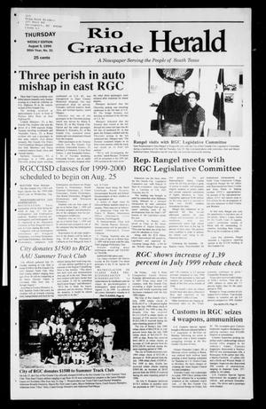 Primary view of object titled 'Rio Grande Herald (Rio Grande City, Tex.), Vol. 86, No. 31, Ed. 1 Thursday, August 5, 1999'.