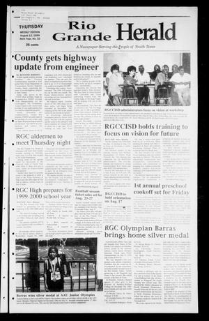 Primary view of object titled 'Rio Grande Herald (Rio Grande City, Tex.), Vol. 86, No. 32, Ed. 1 Thursday, August 12, 1999'.