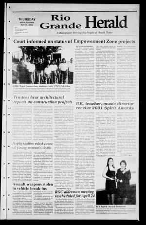Primary view of object titled 'Rio Grande Herald (Rio Grande City, Tex.), Vol. 88, No. 16, Ed. 1 Thursday, April 19, 2001'.