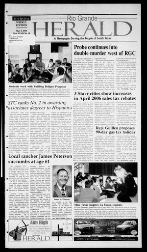 Primary view of object titled 'Rio Grande Herald (Rio Grande City, Tex.), Vol. 93, No. 18, Ed. 1 Thursday, May 4, 2006'.