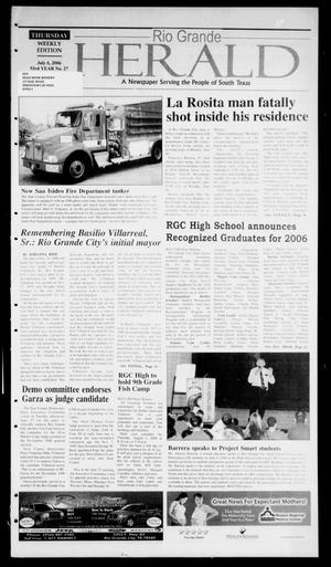 Primary view of object titled 'Rio Grande Herald (Rio Grande City, Tex.), Vol. 93, No. 27, Ed. 1 Thursday, July 6, 2006'.