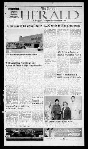 Primary view of object titled 'Rio Grande Herald (Rio Grande City, Tex.), Vol. 93, No. 31, Ed. 1 Thursday, August 3, 2006'.