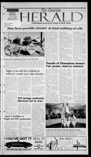 Rio Grande Herald (Rio Grande City, Tex.), Vol. 95, No. 11, Ed. 1 Thursday, March 13, 2008