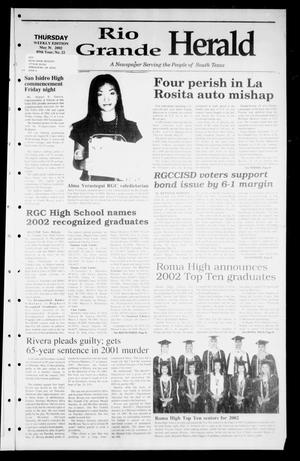 Primary view of object titled 'Rio Grande Herald (Rio Grande City, Tex.), Vol. 89, No. 22, Ed. 1 Thursday, May 30, 2002'.