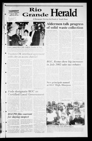 Primary view of object titled 'Rio Grande Herald (Rio Grande City, Tex.), Vol. 89, No. 30, Ed. 1 Thursday, July 25, 2002'.