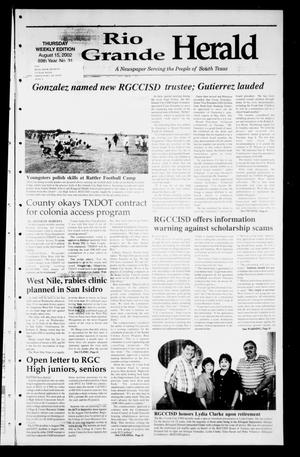 Primary view of object titled 'Rio Grande Herald (Rio Grande City, Tex.), Vol. 89, No. 33, Ed. 1 Thursday, August 15, 2002'.