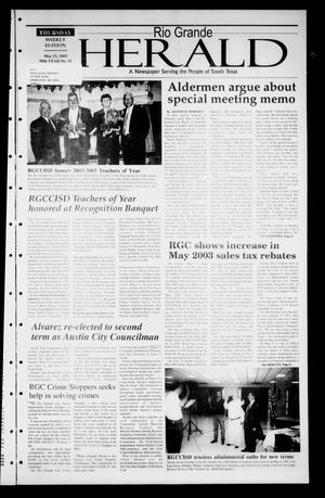 Primary view of object titled 'Rio Grande Herald (Rio Grande City, Tex.), Vol. 90, No. 21, Ed. 1 Thursday, May 22, 2003'.