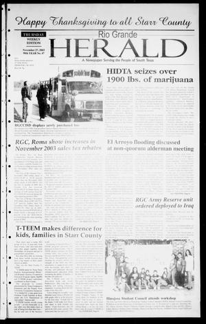 Primary view of object titled 'Rio Grande Herald (Rio Grande City, Tex.), Vol. 90, No. 47, Ed. 1 Thursday, November 27, 2003'.
