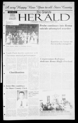 Primary view of object titled 'Rio Grande Herald (Rio Grande City, Tex.), Vol. 91, No. 1, Ed. 1 Thursday, January 1, 2004'.