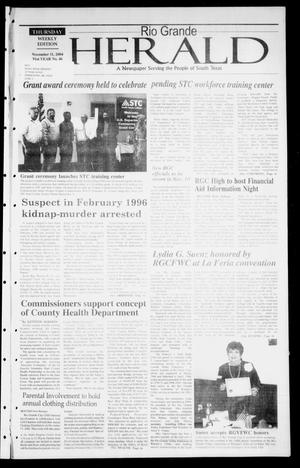 Primary view of object titled 'Rio Grande Herald (Rio Grande City, Tex.), Vol. 91, No. 46, Ed. 1 Thursday, November 11, 2004'.