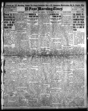 Primary view of object titled 'El Paso Morning Times (El Paso, Tex.), Vol. 35TH YEAR, Ed. 1, Sunday, November 8, 1914'.