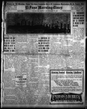 Primary view of object titled 'El Paso Morning Times (El Paso, Tex.), Vol. 35TH YEAR, Ed. 1, Tuesday, November 10, 1914'.