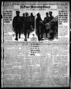 Primary view of object titled 'El Paso Morning Times (El Paso, Tex.), Vol. 35TH YEAR, Ed. 1, Thursday, November 12, 1914'.