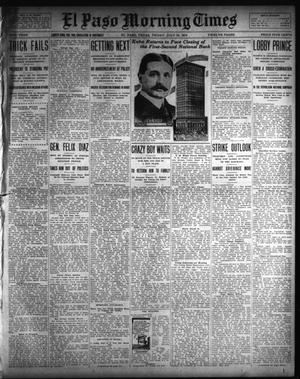 El Paso Morning Times (El Paso, Tex.), Vol. 33RD YEAR, Ed. 1, Friday, July 18, 1913
