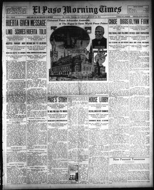 Primary view of object titled 'El Paso Morning Times (El Paso, Tex.), Vol. 33RD YEAR, Ed. 1, Saturday, August 16, 1913'.