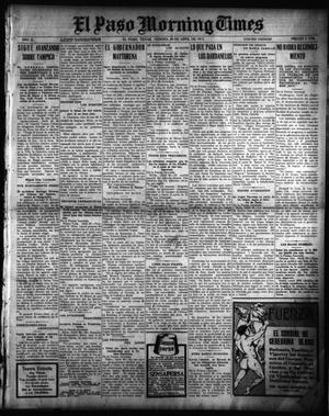Primary view of object titled 'El Paso Morning Times (El Paso, Tex.), Vol. 35TH YEAR, Ed. 1, Friday, April 30, 1915'.