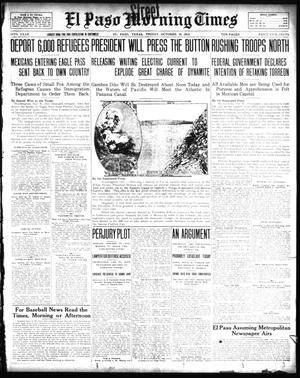 Primary view of object titled 'El Paso Morning Times (El Paso, Tex.), Vol. 34TH YEAR, Ed. 1, Friday, October 10, 1913'.