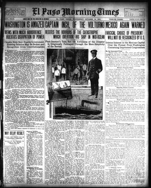 Primary view of object titled 'El Paso Morning Times (El Paso, Tex.), Vol. 34TH YEAR, Ed. 1, Wednesday, October 15, 1913'.