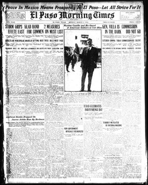 Primary view of object titled 'El Paso Morning Times (El Paso, Tex.), Vol. 34TH YEAR, Ed. 1, Monday, March 2, 1914'.