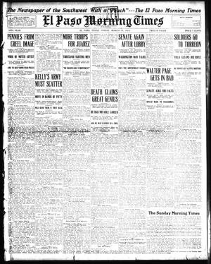 Primary view of object titled 'El Paso Morning Times (El Paso, Tex.), Vol. 34TH YEAR, Ed. 1, Friday, March 13, 1914'.