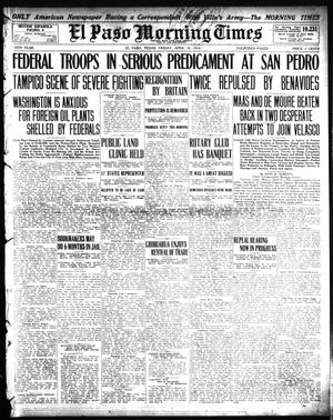 El Paso Morning Times (El Paso, Tex.), Vol. 34TH YEAR, Ed. 1, Friday, April 10, 1914