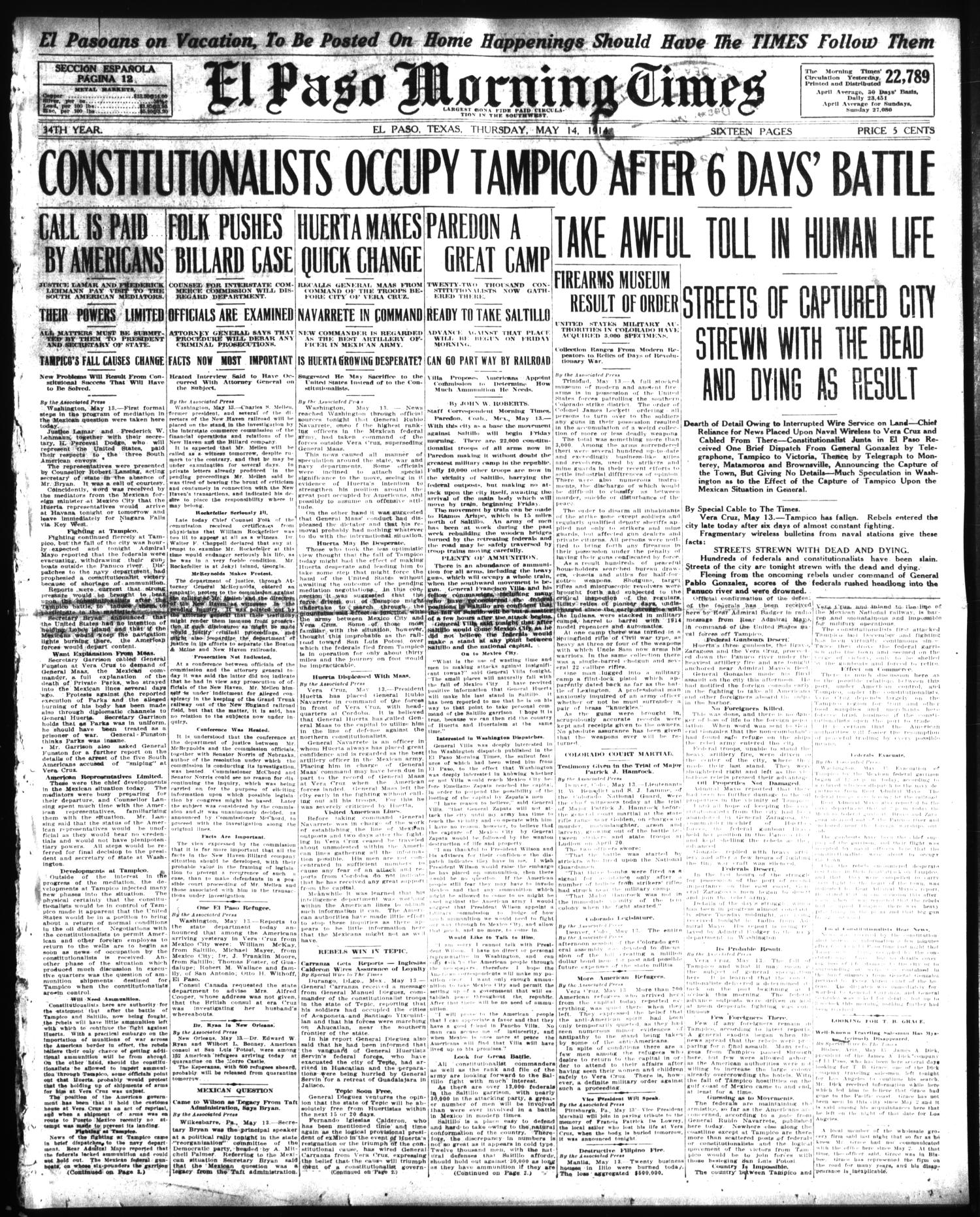 El Paso Morning Times (El Paso, Tex.), Vol. 34TH YEAR, Ed. 1, Thursday, May 14, 1914                                                                                                      [Sequence #]: 1 of 16