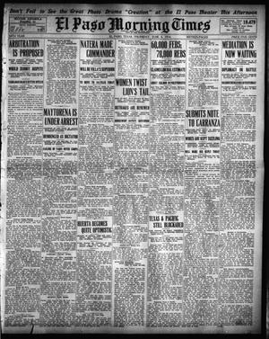 Primary view of El Paso Morning Times (El Paso, Tex.), Vol. 34TH YEAR, Ed. 1, Thursday, June 4, 1914