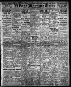 El Paso Morning Times (El Paso, Tex.), Vol. 34TH YEAR, Ed. 1, Friday, July 24, 1914