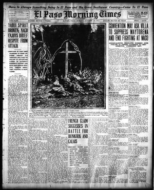 Primary view of object titled 'El Paso Morning Times (El Paso, Tex.), Vol. 35TH YEAR, Ed. 1, Monday, October 19, 1914'.