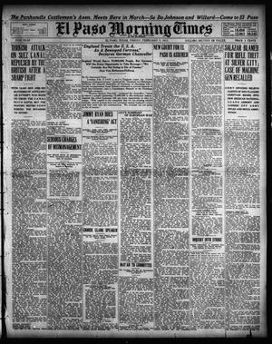 El Paso Morning Times (El Paso, Tex.), Vol. 35TH YEAR, Ed. 1, Friday, February 5, 1915