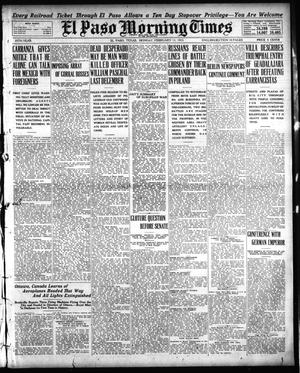 Primary view of object titled 'El Paso Morning Times (El Paso, Tex.), Vol. 35TH YEAR, Ed. 1, Monday, February 15, 1915'.