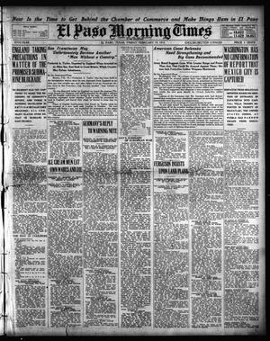 Primary view of object titled 'El Paso Morning Times (El Paso, Tex.), Vol. 35TH YEAR, Ed. 1, Friday, February 19, 1915'.
