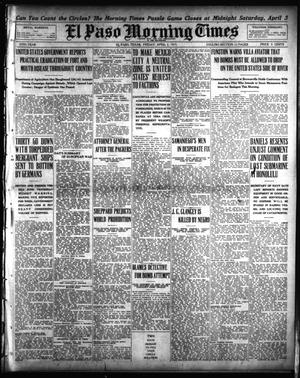 El Paso Morning Times (El Paso, Tex.), Vol. 35TH YEAR, Ed. 1, Friday, April 2, 1915