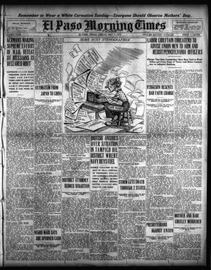 Primary view of El Paso Morning Times (El Paso, Tex.), Vol. 35TH YEAR, Ed. 1, Friday, May 7, 1915