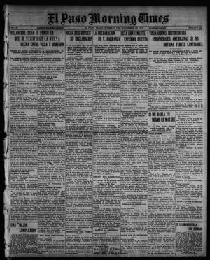 Primary view of object titled 'El Paso Morning Times (El Paso, Tex.), Vol. 36TH YEAR, Ed. 1, Sunday, November 7, 1915'.