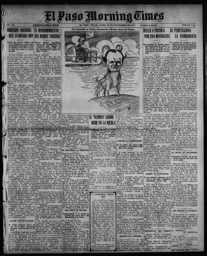 Primary view of object titled 'El Paso Morning Times (El Paso, Tex.), Vol. 36TH YEAR, Ed. 1, Monday, November 22, 1915'.