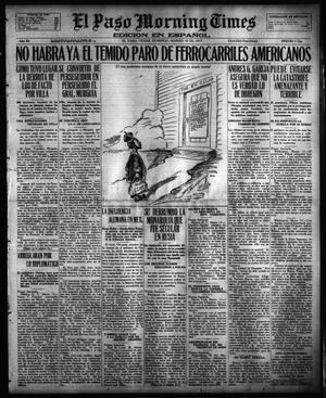 Primary view of object titled 'El Paso Morning Times (El Paso, Tex.), Vol. 36TH YEAR, Ed. 1, Sunday, March 18, 1917'.