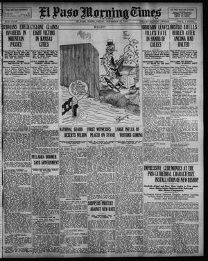 Primary view of object titled 'El Paso Morning Times (El Paso, Tex.), Vol. 36TH YEAR, Ed. 1, Friday, November 12, 1915'.