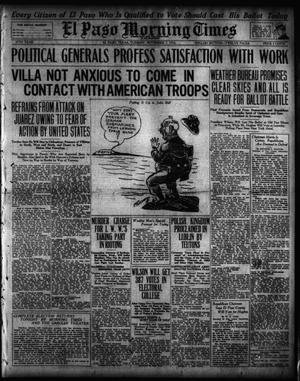 Primary view of El Paso Morning Times (El Paso, Tex.), Vol. 37TH YEAR, Ed. 1, Tuesday, November 7, 1916