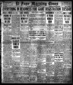 Primary view of object titled 'El Paso Morning Times (El Paso, Tex.), Vol. 37TH YEAR, Ed. 1, Monday, June 4, 1917'.