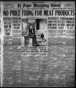 Primary view of object titled 'El Paso Morning Times (El Paso, Tex.), Vol. 38TH YEAR, Ed. 2, Friday, September 7, 1917'.