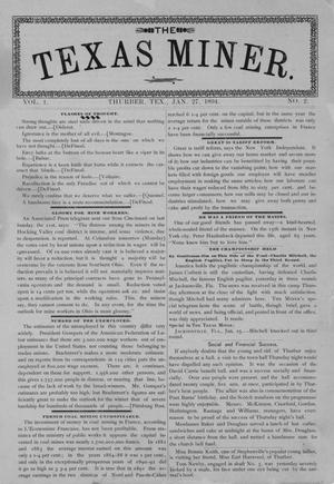 Primary view of object titled 'The Texas Miner, Volume 1, Number 2, January 27, 1894'.