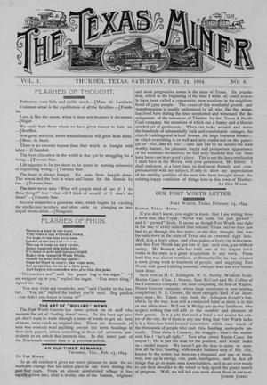 Primary view of object titled 'The Texas Miner, Volume 1, Number 6, February 24, 1894'.