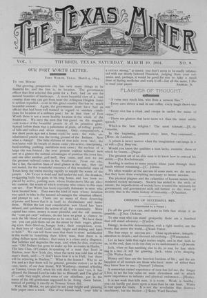 Primary view of object titled 'The Texas Miner, Volume 1, Number 8, March 10, 1894'.