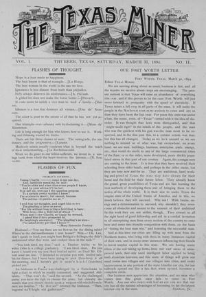 Primary view of object titled 'The Texas Miner, Volume 1, Number 11, March 31, 1894'.